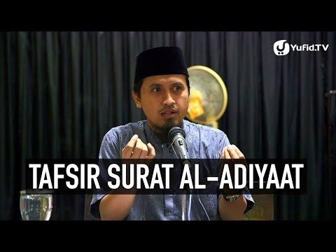 Kajian Tafsir Al Quran: Tafsir Surat Al-Adiyaat Ayat 10,11 - Ustadz Abdullah Zaen, MA