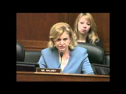 Rep. Carolyn Maloney Questions Witnesses