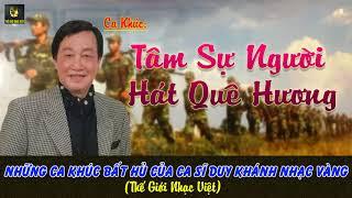 Tâm Sự Người Hát Nhạc Quê Hương - Duy Khánh
