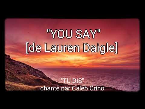 Download Lagu  ♡YOU say♡ Lauren Daigle  french subtitle-avec sous titre français Mp3 Free