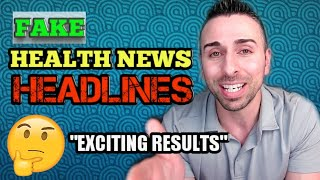 Reviewing Fake Health News Headlines / Dr. Aric