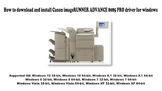 01. How to download and install Canon imageRUNNER ADVANCE 8085 PRO driver Windows 10, 8.1, 8, 7, Vista,