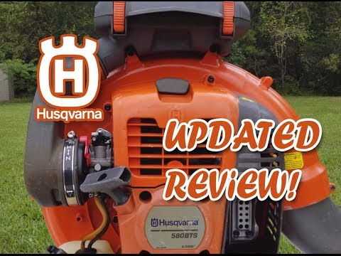 HUSQVARNA 580bts BackPack Blower UPdated Review!