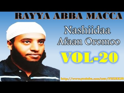 RAYYA ABBA MACCA VOL.20- Best Afan Oromo Neshida thumbnail