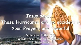 THESE HURRICANES ARE NO ACCIDENT & YOUR PRAYERS ARE POWERFUL ❤️ Love Letter from Jesus