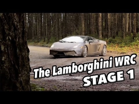 The Lamborghini WRC - Stage One