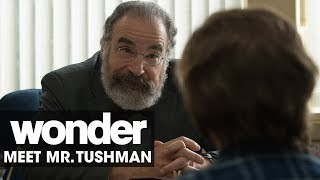Wonder (2017 Movie) – Meet Mr. Tushman (Mandy Patinkin)