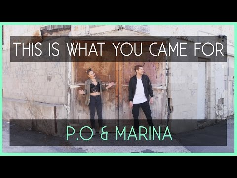 This is what you came for / Calvin Harris ft. Rihanna (P.O et MARINA)