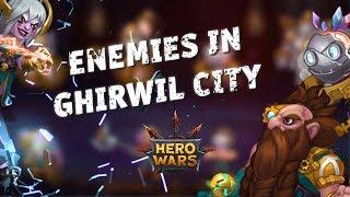 Enemies in Ghirwil City | Hero Wars