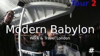 Modern Babylon Tour (2) - Work & Travel London #15