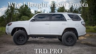 Why I bought a 2016 Toyota 4Runner TRD PRO (John)