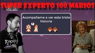Acompáñenme a ver este triste Super Experto #12 Super Mario Maker