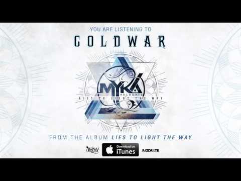 Myka Relocate - Cold War