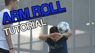 Arm Roll Tutorial | Football Freestyle Trick by Fast Foot Crew