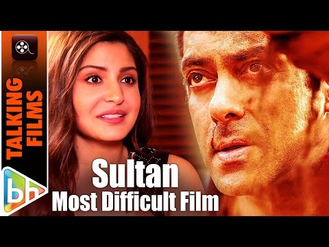 Sultan Was The Most Difficult Film Of Mine Says Anushka Sharma
