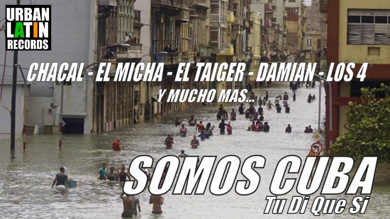 CHACAL, EL MICHA, EL TAIGER, LOS 4, DAMIAN.... - SOMOS CUBA (TU DI QUE SI) - (OFFICIAL VIDEO)