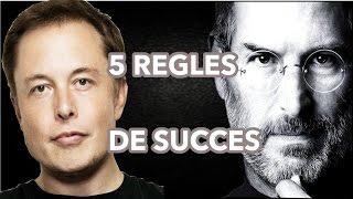 5 Règles De Succès [Steve Jobs| Elon Musk]