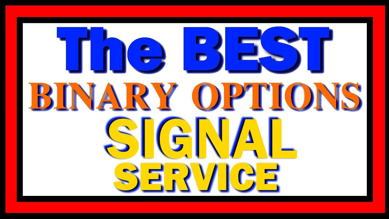 Binary options signals service