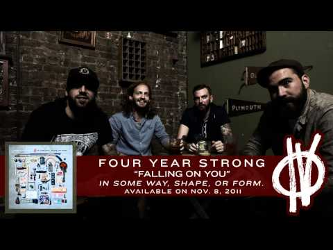 Four Year Strong - Falling On You