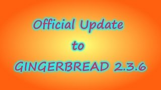 Tutorial: Froyo to Gingerbread 2.3.6 (NO Rooting required) i9003 SL