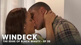 WINDECK EP20 - THE EDGE OF BLACK BEAUTY, SEDUCTION, REVENGE AND POWER ✊🏾😍😜 - FULL EPISODE