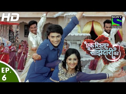 Ek Rishta Saajhedari Ka - एक रिश्ता साझेदारी का - Episode 6 - 15th August, 2016 thumbnail