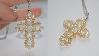 Кулон - крестик из стеклянных бусин. Мастер-класс/ DIY pendant from glass beads