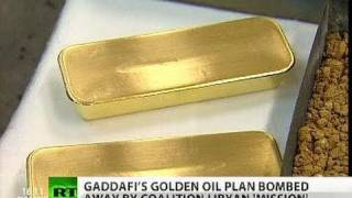 Gaddafi gold-for-oil, dollar-doom plans behind Libya