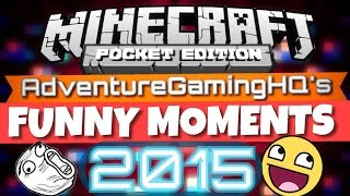 ✔️FUNNIEST MOMENTS OF 2015 || AdventureGamingHQ || {MCPE}