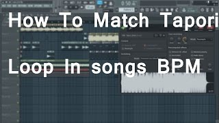 How TO Match Tapori Loop In Songs BPM