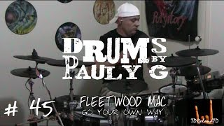 Fleetwood Mac - You Can Go Your Own Way (Drum Cover) by Paul Gherlani