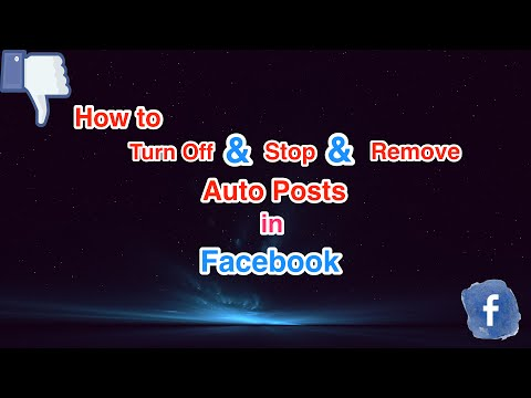 How to Turn Off & Stop Auto Posts in Facebook