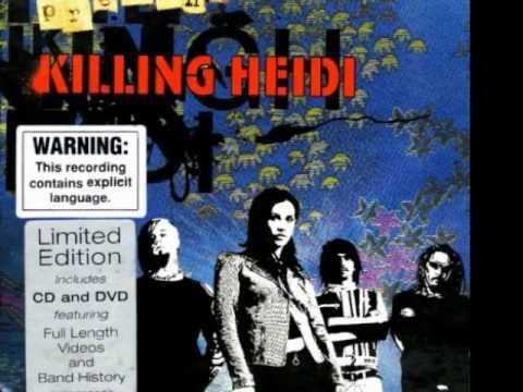 Killing Heidi - Burnt