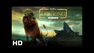 Lion King Reborn (2019) Official Trailer