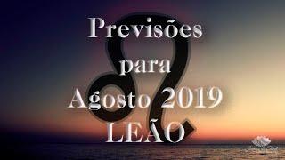LEÃO - Agosto 2019 - Vai ou Racha?