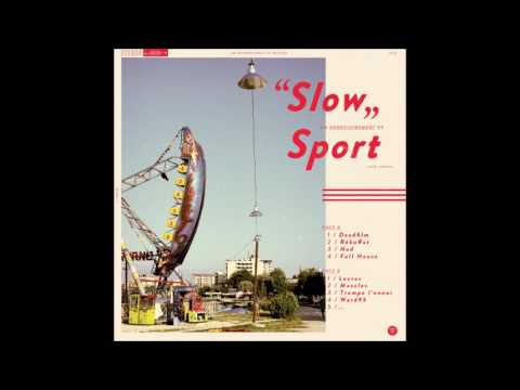 Sport - Slow [Full Album]