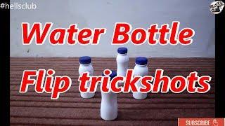 Water Bottle Flip | Trickshots | By Hellsclub