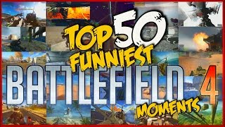TOP 50 FUNNIEST BATTLEFIELD 4 MOMENTS! - By Russkhof