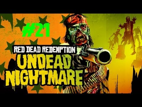 Red Dead Redemption: Undead Nightmare - I Kissed a Man, and We Weren't Even Betrothed! (Part 21)