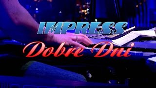 DOBRE DNI - IMPRESS - 2014