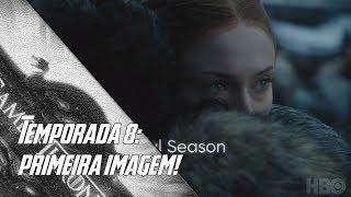 HBO divulga Primeira Imagem da Temporada 8 de Game Of Thrones