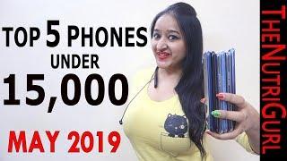 Top 5 Phones Under 15000 in MAY 2019
