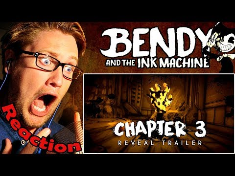 """""""Bendy and the Ink Machine: Chapter Three"""" Trailer REACTION!   THE INK DEMON IS COMING!  """