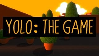 YOLO: THE GAME (Suicide Survival)