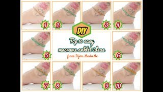 Top 10 easy macrame anklet ideas | DIY easy anklets | How to make macrame anklets