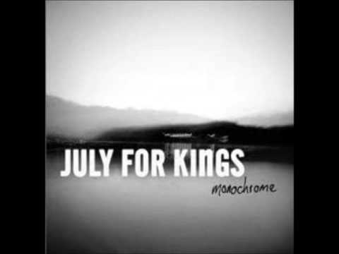 July For Kings - Six Hour Drive