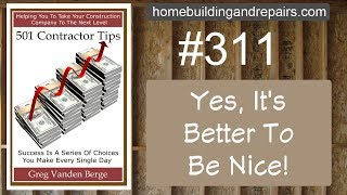 It Might Be Better To Be Courteous – Contractor Business Tip #311