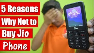 5 Problems of Jio Phone !! Watch before You Buy it.....