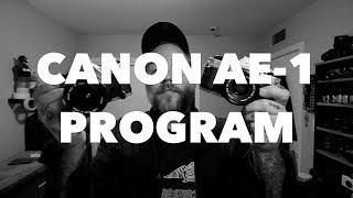 CANON AE-1 PROGRAM FIRST IMPRESSIONS (VLOG)