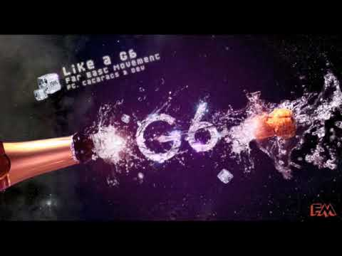 LIKE A G6 (OFFICIAL)  FAR EAST MOVEMENT (FM)  feat The Cataracs & Dev